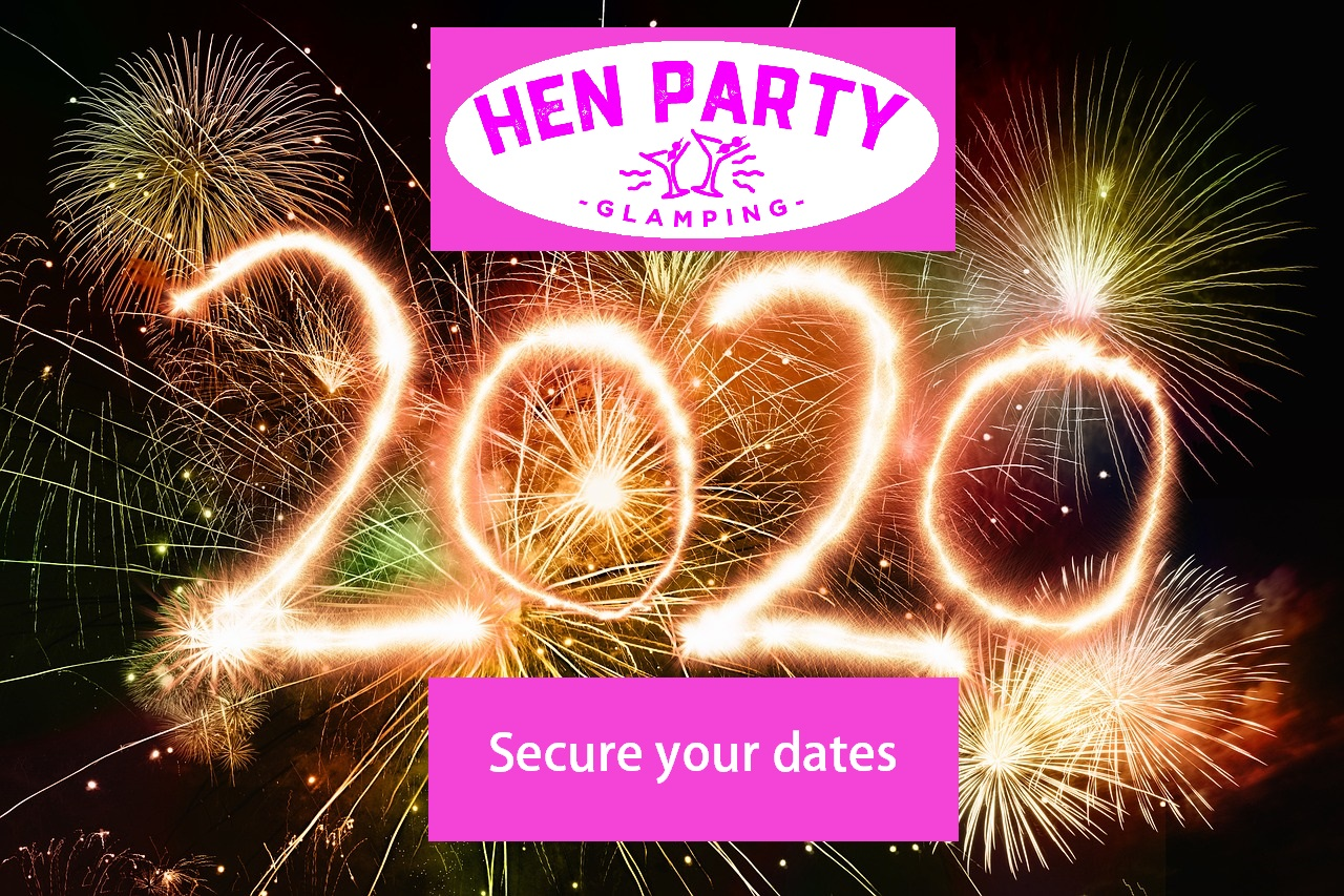 2020 Hen Party at Hen Party Glamping Ireland – Book Now